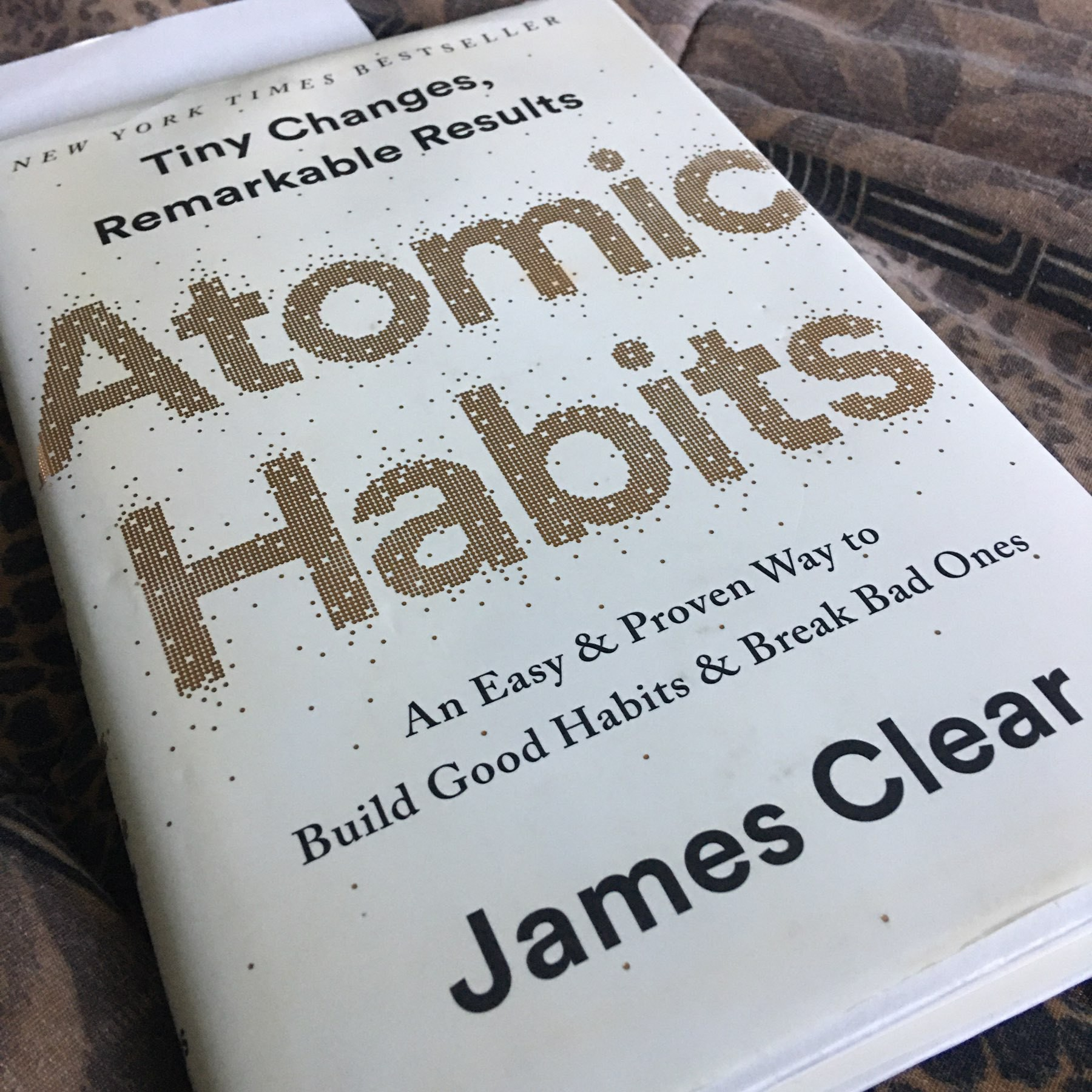 Atomic Habits by James Clear.