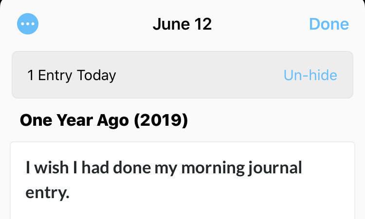 I wish I had done my morning journal.